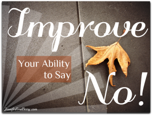10-9-improve-your-ability-to-say-no